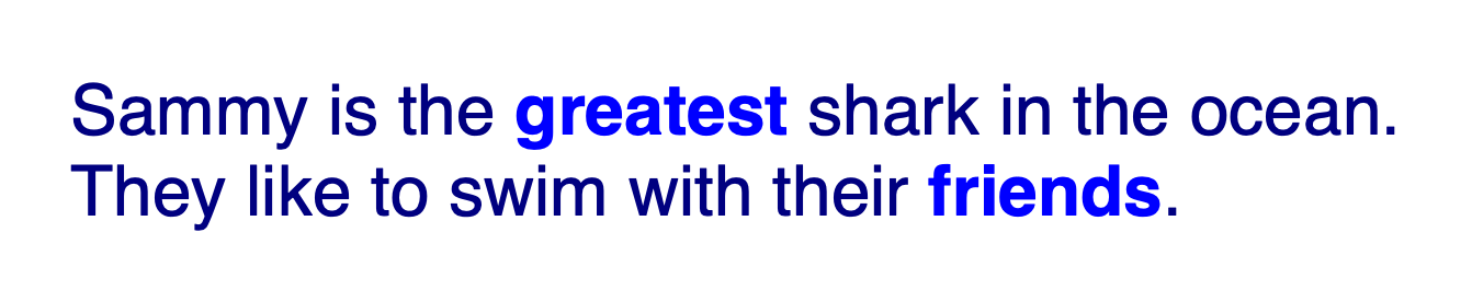 The text in both sentences is rendered navy blue and in a sans serif font, except for the text in both <strong> tags, which are a lighter blue and bold.