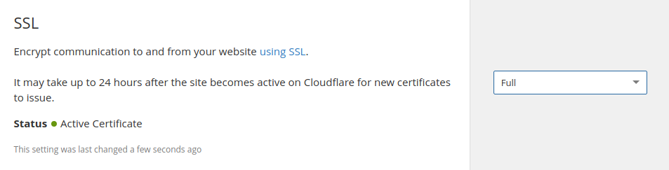 Enable Full SSL mode in the Cloudflare Dashboard
