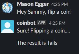 Hey Sammy, Flip a coin