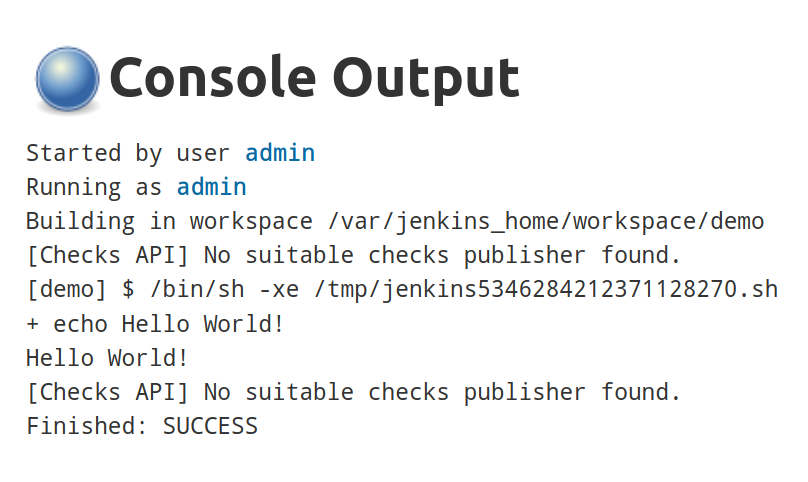 Console output of build #1 showing the echo Hello World! command and output