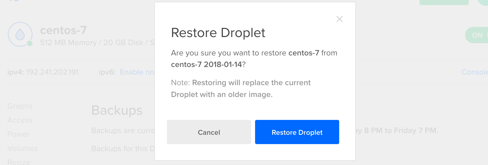 Restore Droplet Confirmation