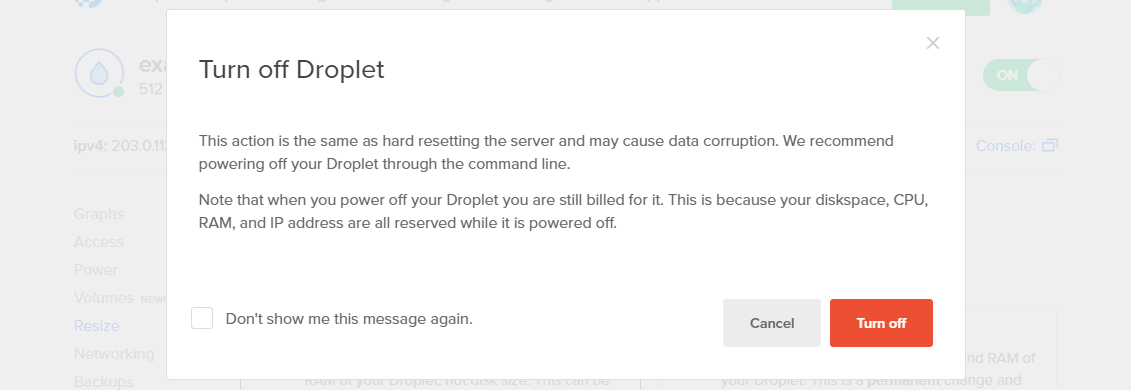 Turn off Droplet warning - You should power off from the command line, not from the UI.