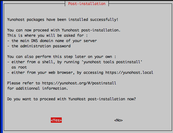 Post-Installation Screen: YunoHost packaged have been installed successfully! Prompts to begin post-installation process.