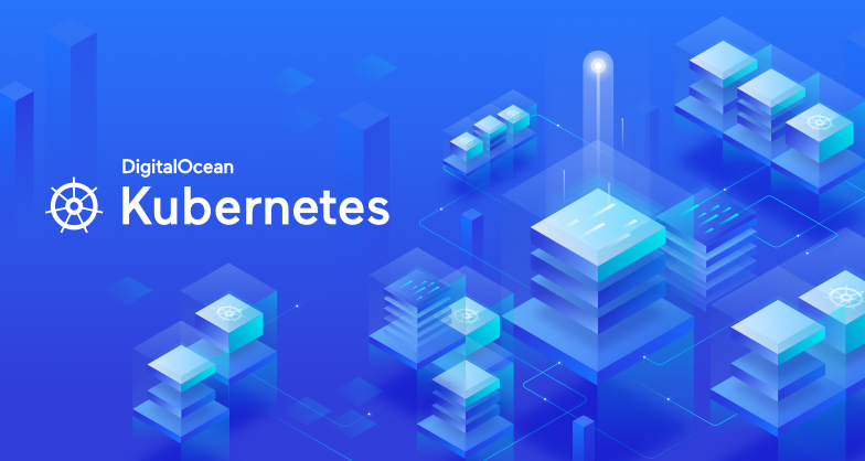 Simplify Container Orchestration: Announcing Early Access to DigitalOcean Kubernetes